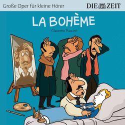 La Bohème Die ZEIT-Edition von Petzold,  Bert Alexander, Puccini,  Giacomo