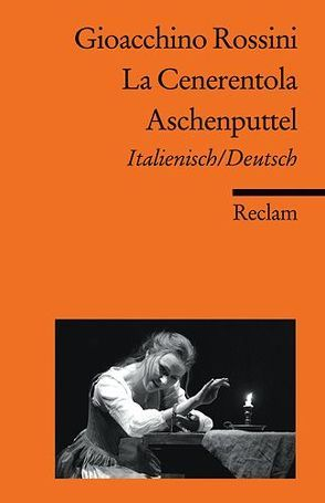 La Cenerentola / Aschenputtel von Gier,  Albert, Rossini,  Gioacchino, Stöß,  Bettina, Tschörner,  Sylvia