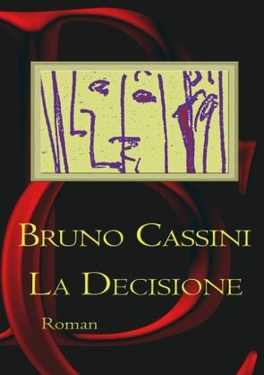 La Decisione von Cassini,  Bruno
