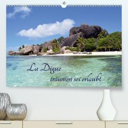 La Digue, träumen sei erlaubt (Premium, hochwertiger DIN A2 Wandkalender 2021, Kunstdruck in Hochglanz) von Schroeder,  Thomas