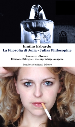 La Filosofia di Julia – Julias Philosophie von Esbardo,  Emilio