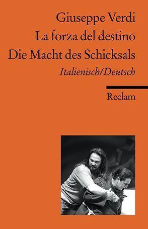 La forza del destino /Die Macht des Schicksals von Mehnert,  Henning, Verdi,  Giuseppe