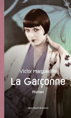 La Garçonne. Die Aussteigerin von Chapiro,  Joseph, Margueritte,  Victor
