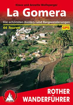 La Gomera (E-Book) von Wolfsperger,  Annette, Wolfsperger,  Klaus