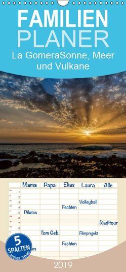 La Gomera Sonne, Meer und Vulkane – Familienplaner hoch (Wandkalender 2019 , 21 cm x 45 cm, hoch) von Voss,  Michael