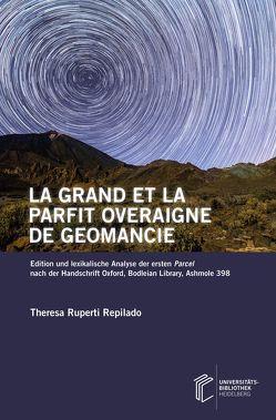 La grand et la parfit overaigne de geomancie von Ruperti Repilado,  Theresa