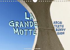 La Grande Motte – ARCHITEKTURUNDVISION (Wandkalender 2019 DIN A4 quer) von Haafke,  Udo