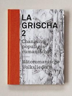 LA GRISCHA 2 von Decurtins,  Laura