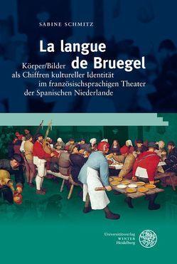 La langue de Bruegel von Schmitz,  Sabine