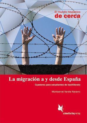 La migración a y desde España (Schülerheft) von Varela Navarro,  Montserrat