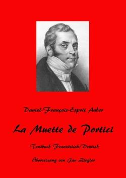 La Muette de Portici von Ziegler (Übersetzer),  Jan