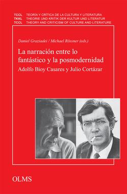 La narración entre lo fantástico y la posmodernidad von Graziadei,  Daniel, Rössner,  Michael
