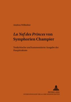 «La Nef des Princes» von Symphorien Champier von Wilhelmi,  Andrea