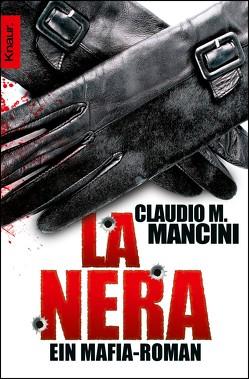 La Nera von Mancini,  Claudio M