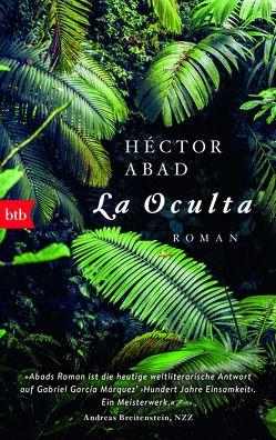 La Oculta von Abad,  Héctor, Kultzen,  Peter