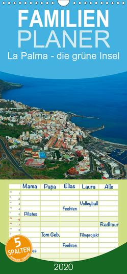 La Palma – die grüne Insel – Familienplaner hoch (Wandkalender 2020 , 21 cm x 45 cm, hoch) von Dietsch,  M.
