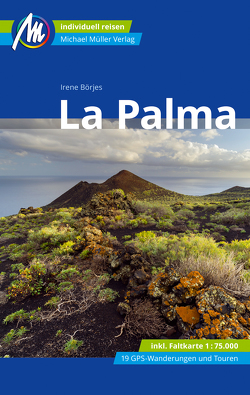 La Palma Reiseführer Michael Müller Verlag von Börjes,  Irene