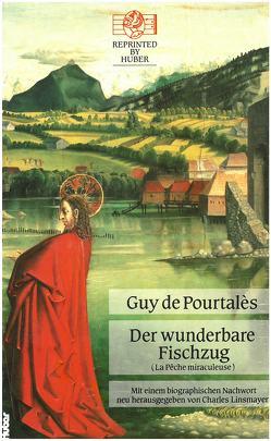 La pêche miraculeuse / Der wunderbare Fischzug von De Pourtalès,  Guy