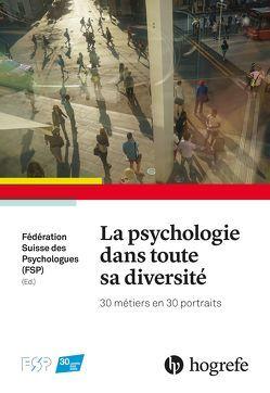La psychologie dans toute sa diversité