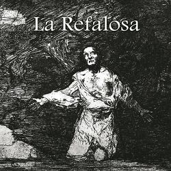 La Refalosa von Ascasubi,  Hilario, Goya,  Francisco de, Polentz,  Wolfgang von