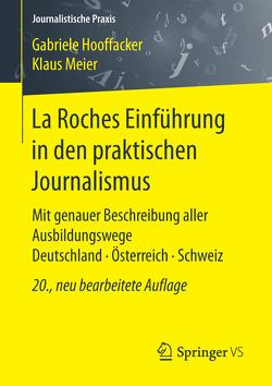 La Roches Einführung in den praktischen Journalismus von Hooffacker,  Gabriele, Meier,  Klaus