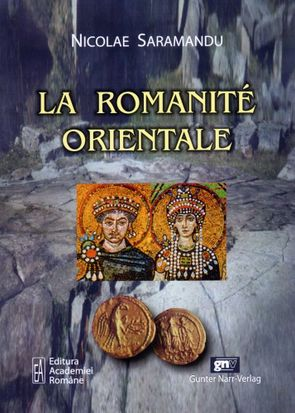 La Romanité Orientale von Saramandu,  Nicolae