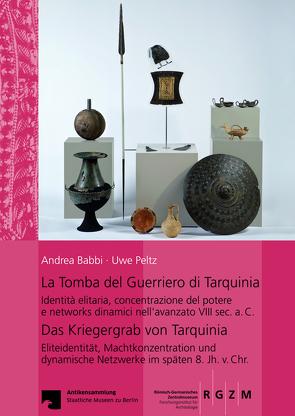 La Tomba del Guerriero di Tarquinia von Babbi,  Andrea, Peltz,  Uwe