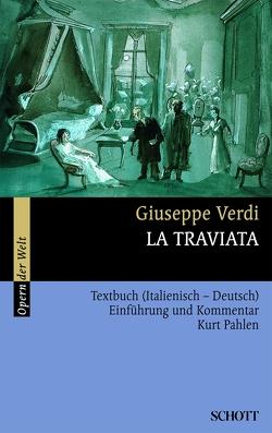 La Traviata von König,  Rosmarie, Pahlen,  Kurt, Verdi,  Giuseppe