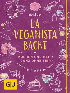 La Veganista backt von Just,  Nicole