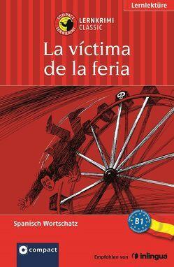 La víctima de la feria von Montes Vicente,  María