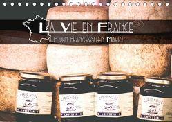 La Vie en France – auf dem französischen Markt (Tischkalender 2019 DIN A5 quer) von Trefoil,  Simeon