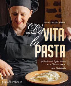 La Vita. La Pasta von Partenzi,  Daniela und Felix