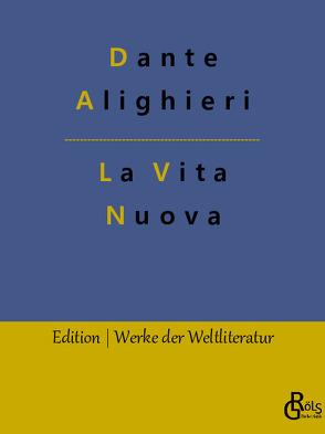 La Vita Nuova von Alighieri,  Dante