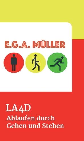 LA4D von Müller,  E.G.A.