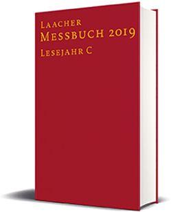 Laacher Messbuch 2019 gebunden von Benediktinerabtei Maria Laach, Verlag Katholisches Bibelwerk