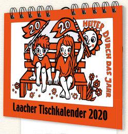 Laacher Tischkalender Heiter durch das Jahr 2020 von Heinen,  Beate