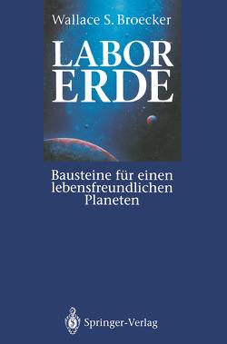Labor Erde von Broecker,  Wallace S., Hestermann-Beyerle,  E., Schinkel,  K.
