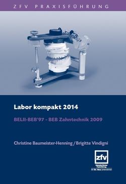Labor Kompakt 2014 von Baumeister-Henning,  Christine, Vindigni,  Brigitte