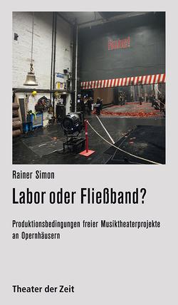 Labor oder Fließband? von Simon,  Rainer