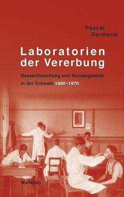 Laboratorien der Vererbung von Germann,  Pascal