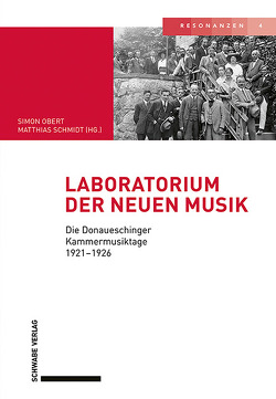 Laboratorium der neuen Musik von Obert,  Simon, Schmidt,  Matthias