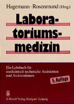 Laboratoriumsmedizin von Ginger,  T., Hagemann,  P., Hagemann,  Peter, Kruse-Jarres,  J. D., Maier,  C., Märki,  H. H., Rosenmund-Vollenweider,  Klara