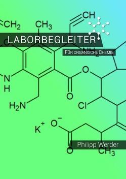 Laborbegleiter / Laborbegleiter für organische Chemie von Werder,  Philipp