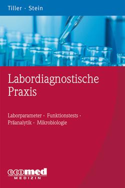 Labordiagnostische Praxis von Stein,  Birgit, Tiller,  Friedrich W.