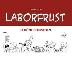 Laborfrust von Fuchs,  Stephan