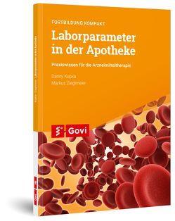 Laborparameter in der Apotheke von Kupka,  Danny, Zieglmeier,  Markus