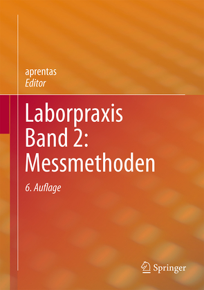 Laborpraxis Band 2: Messmethoden von aprentas