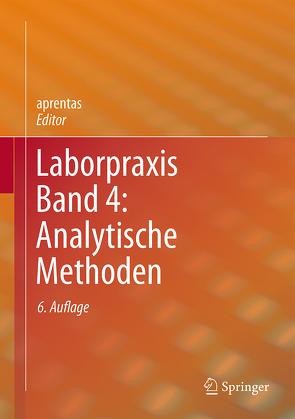 Laborpraxis Band 4: Analytische Methoden von aprentas