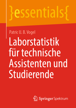 Laborstatistik für technische Assistenten und Studierende von Vogel,  Patric U. B.