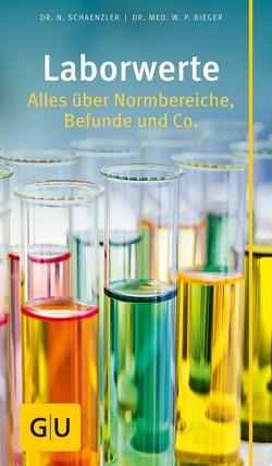 Laborwerte von Bieger,  Dr. med.,  Wilfried P., Schaenzler,  Nicole